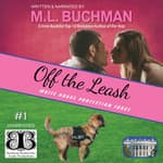 Off the Leash by  M. L. Buchman audiobook
