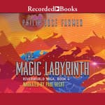 The Magic Labyrinth by  Philip José Farmer audiobook