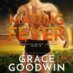 Mating Fever by  Grace Goodwin audiobook