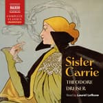 Sister Carrie by  Theodore Dreiser audiobook