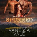 Spurred by  Vanessa Vale audiobook