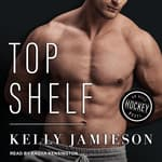 Top Shelf by  Kelly Jamieson audiobook