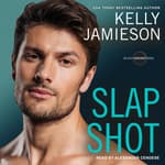 Slap Shot by  Kelly Jamieson audiobook