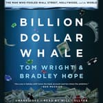 Billion Dollar Whale by  Bradley Hope audiobook