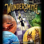 Wundersmith by  Jessica Townsend audiobook
