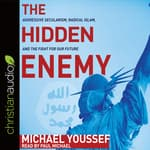 Hidden Enemy by  Michael Youssef audiobook