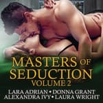Masters of Seduction by  Laura Wright audiobook