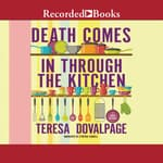 Death Comes in through the Kitchen by  Teresa Dovalpage audiobook