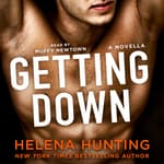 Getting Down by  Helena Hunting audiobook