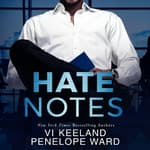 Hate Notes by  Vi Keeland audiobook