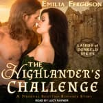 The Highlander's Challenge by  Emilia Ferguson audiobook