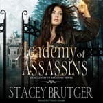Academy of Assassins by  Stacey Brutger audiobook