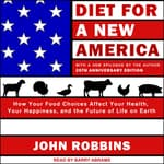 Diet for a New America by  John Robbins audiobook