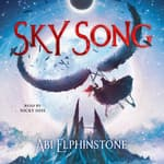 Sky Song by  Abi Elphinstone audiobook