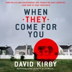 When They Come for You by  David Kirby audiobook
