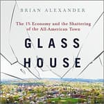 Glass House by  Brian Alexander audiobook