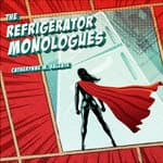 The Refrigerator Monologues by  Catherynne M. Valente audiobook