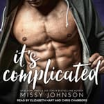 It's Complicated by  Missy Johnson audiobook