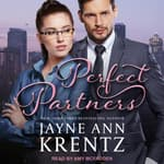 Perfect Partners by  Jayne Ann Krentz audiobook