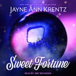 Sweet Fortune by  Jayne Ann Krentz audiobook