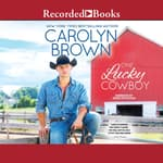 One Lucky Cowboy by  Carolyn Brown audiobook