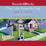 Miss Julia Raises the Roof by  Ann B. Ross audiobook