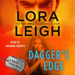 Dagger's Edge by  Lora Leigh audiobook