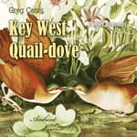 Key West Quail-dove and Other Birdsongs by  Greg Cetus audiobook
