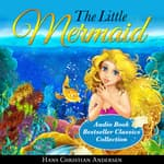 The Little Mermaid by  Hans Christian Andersen audiobook