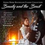 Beauty and the Beast by  Jeanne-Marie Le Prince de Beaumont audiobook