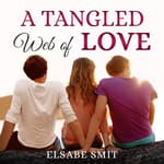A Tangled Web of Love by  Elsabe Smit audiobook