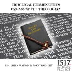How Legal Hermeneutics Can Assist The Theologian by  Dr. John Warwick Montgomery audiobook