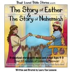 The Story of Esther & The Story of Nehemiah by  Laura Van Leeuwen audiobook