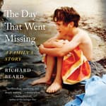 The Day That Went Missing by  Richard Beard audiobook