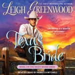 Texas Bride by  Leigh Greenwood audiobook