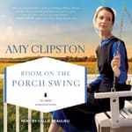 Room on the Porch Swing by  Amy Clipston audiobook
