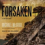 Forsaken by  Michael McBride audiobook