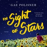 In Sight of Stars by  Gae Polisner audiobook