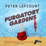 Purgatory Gardens by  Peter Lefcourt audiobook