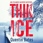 Thin Ice by  Quentin Bates audiobook