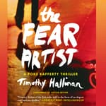 The Fear Artist by  Timothy Hallinan audiobook