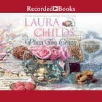 Plum Tea Crazy by  Laura Childs audiobook