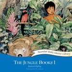 The Jungle Books I by  Rudyard Kipling audiobook