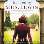 Becoming Mrs. Lewis by  Patti Callahan audiobook