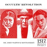 Occultic Revolution by  Dr. John Warwick Montgomery audiobook