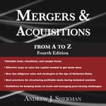 Mergers & Acquisitions from A to Z Fourth Edition by  Andrew Sherman audiobook