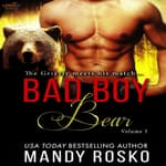 Bad Boy Bear Vol. 3 by  Mandy Rosco audiobook