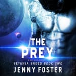 The Prey by  Jenny Foster audiobook