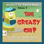 The Greasy Chip by  Nancy Beaule audiobook