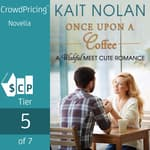 Once Upon A Coffee by  Kait Nolan audiobook